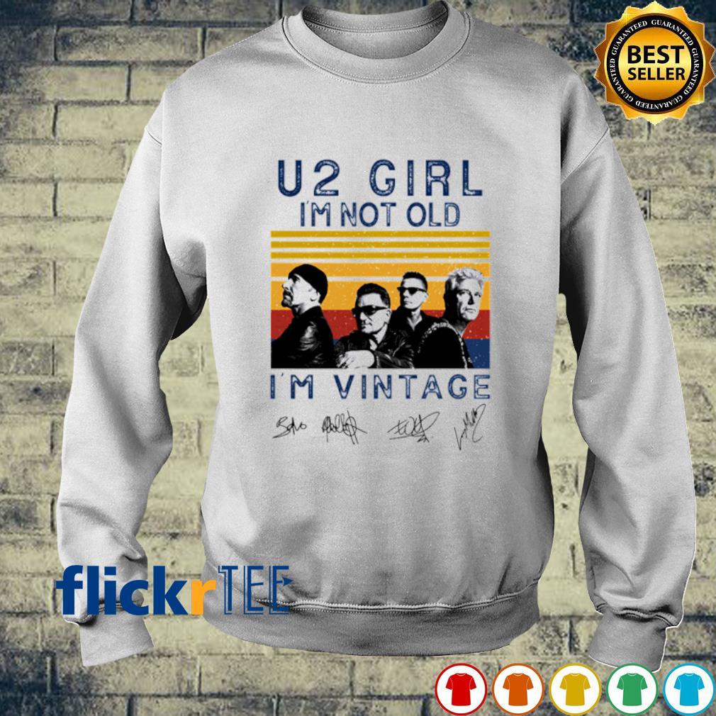 U2 girl I'm not old I'm vintage s sweater