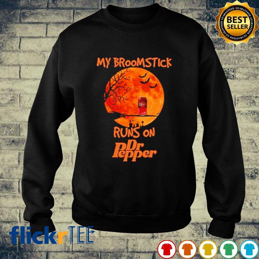 My broomstick runs on Dr Pepper Halloween s sweater