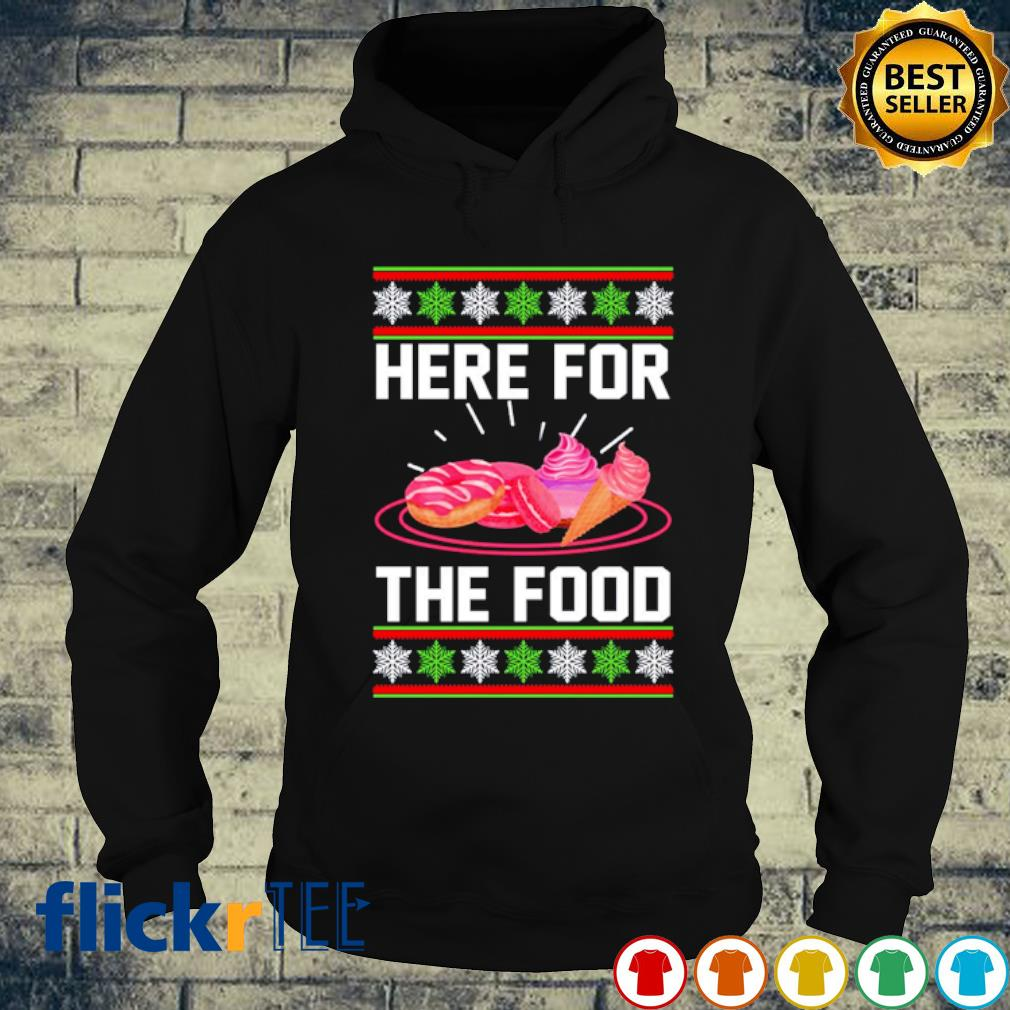 Cake and cream Here for the food Christmas s hoodie