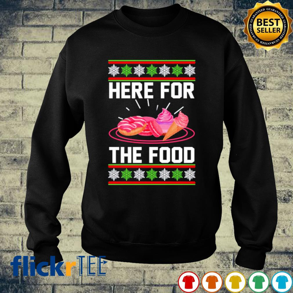 Cake and cream Here for the food Christmas s sweater