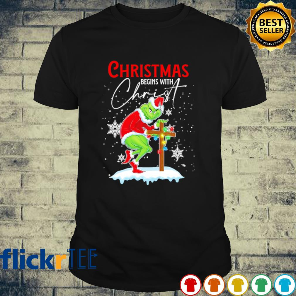 Grinch Christmas begins with Christ shirt
