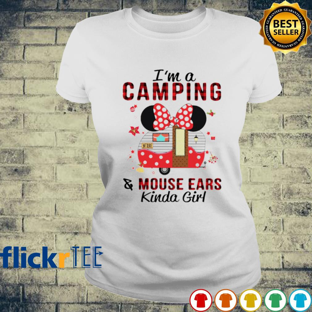 Minnie mouse I'm a camping and mouse ears kinda girl s ladies-tee