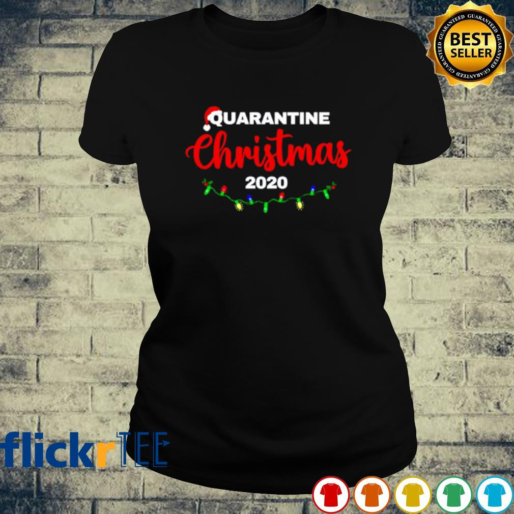 Quarantine Christmas 2020 s ladies-tee