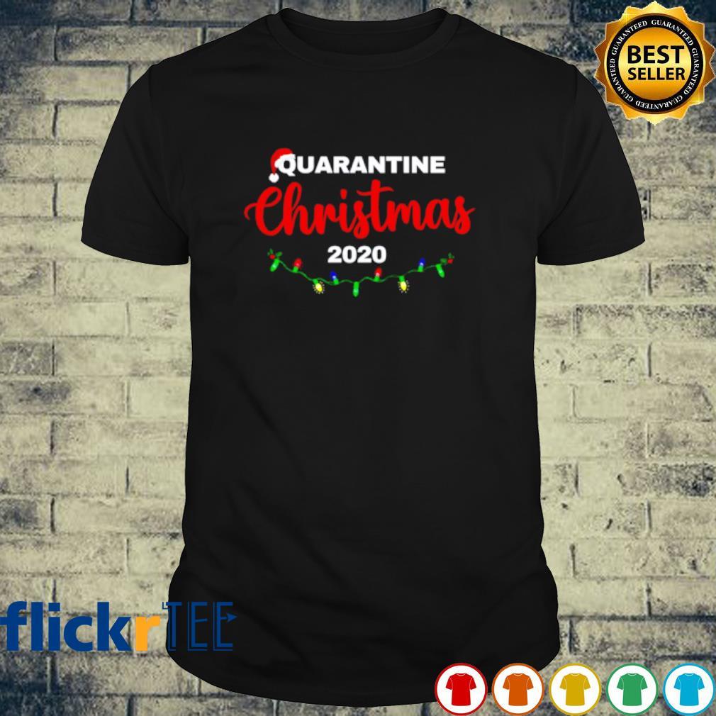 Quarantine Christmas 2020 shirt
