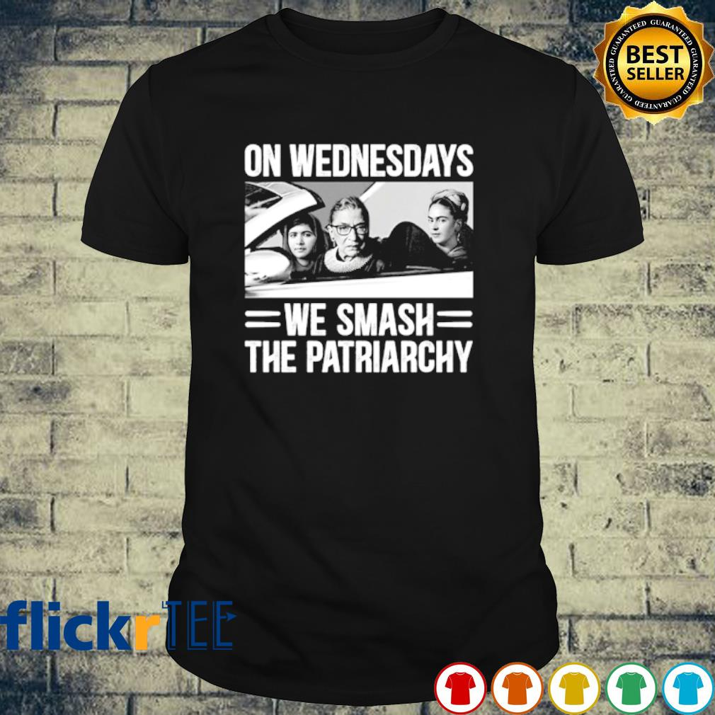 Ruth Bader Ginsburg on wednesdays we smash the patriarchy shirt