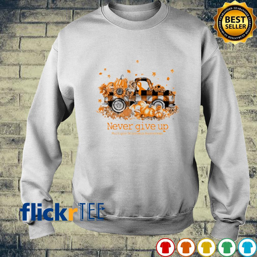 Truck pumpkin never give up Multiple Sclerosis Awareness s sweater