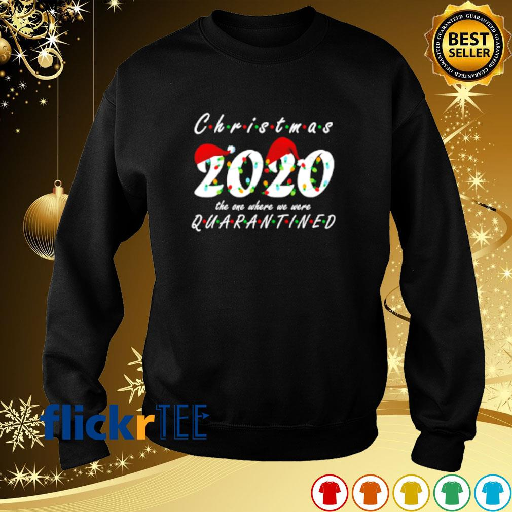 Christmas 2020 the one where we were quarantined s sweater