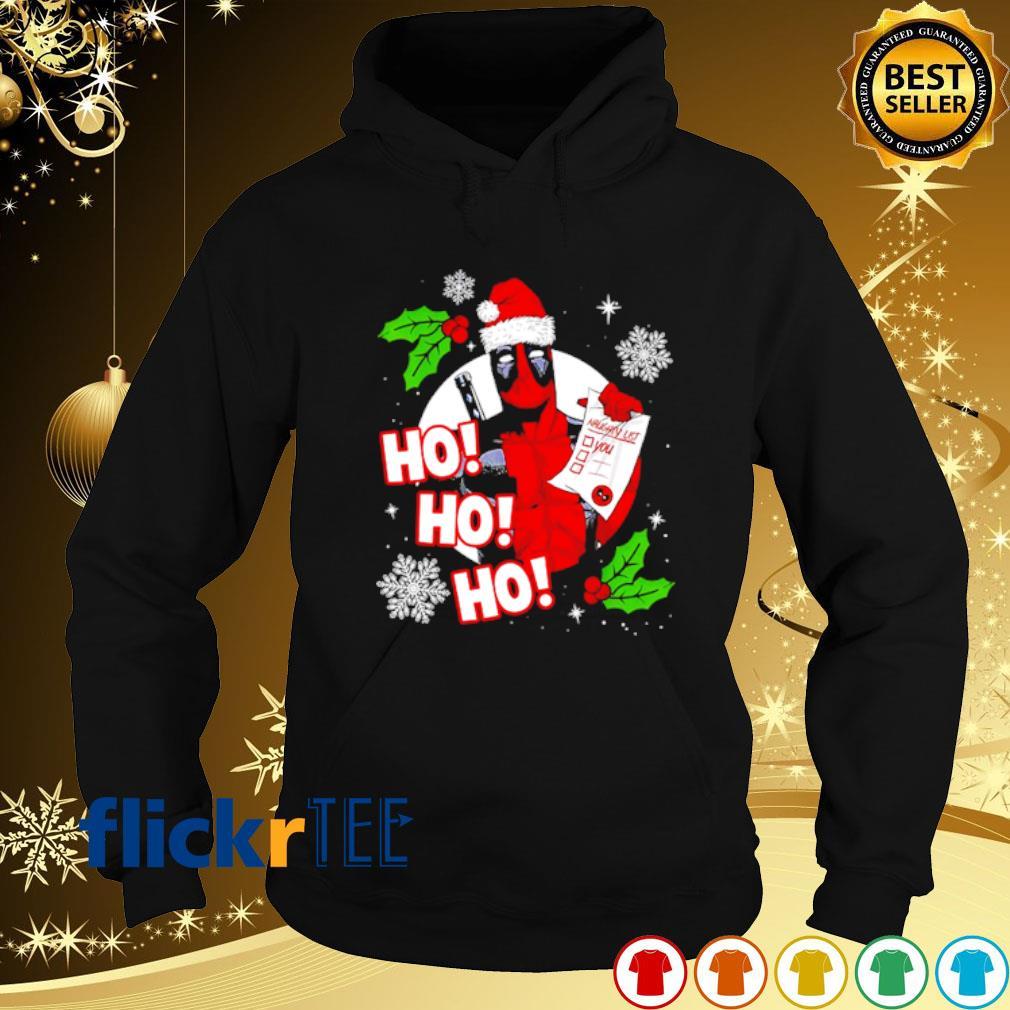 Deadpool naughty list Ho Ho Ho Christmas s hoodie