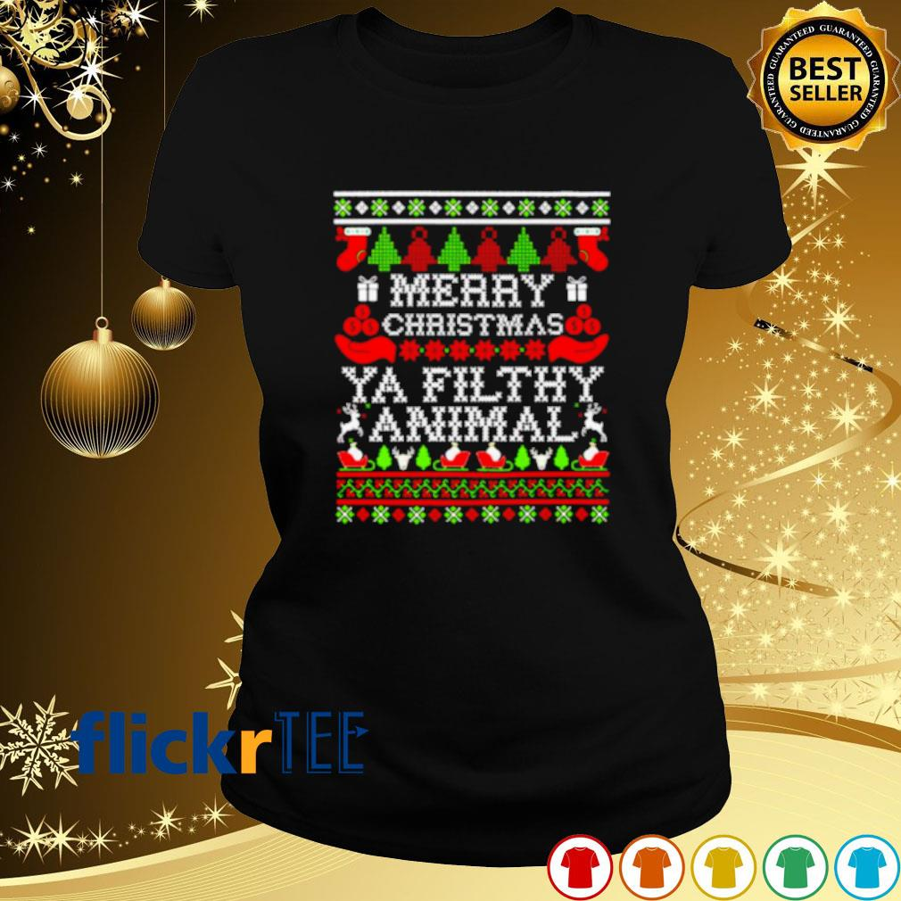 Merry Christmas ya filthy animal s ladies-tee