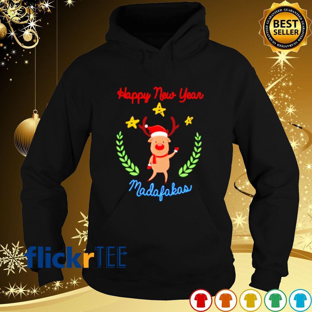 Reindeer Happy New Year madafakas s hoodie