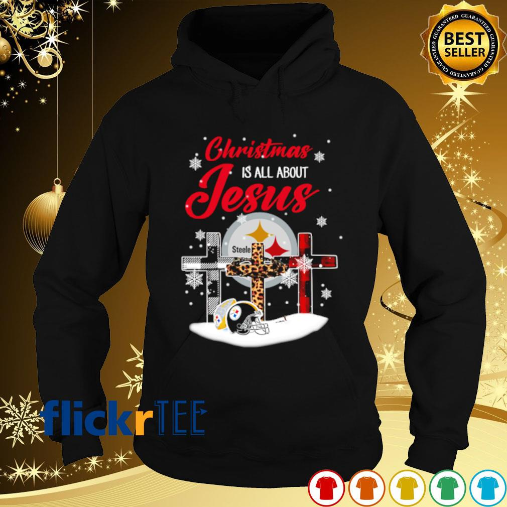 Steelers Christmas is all about Jesus Christmas s hoodie