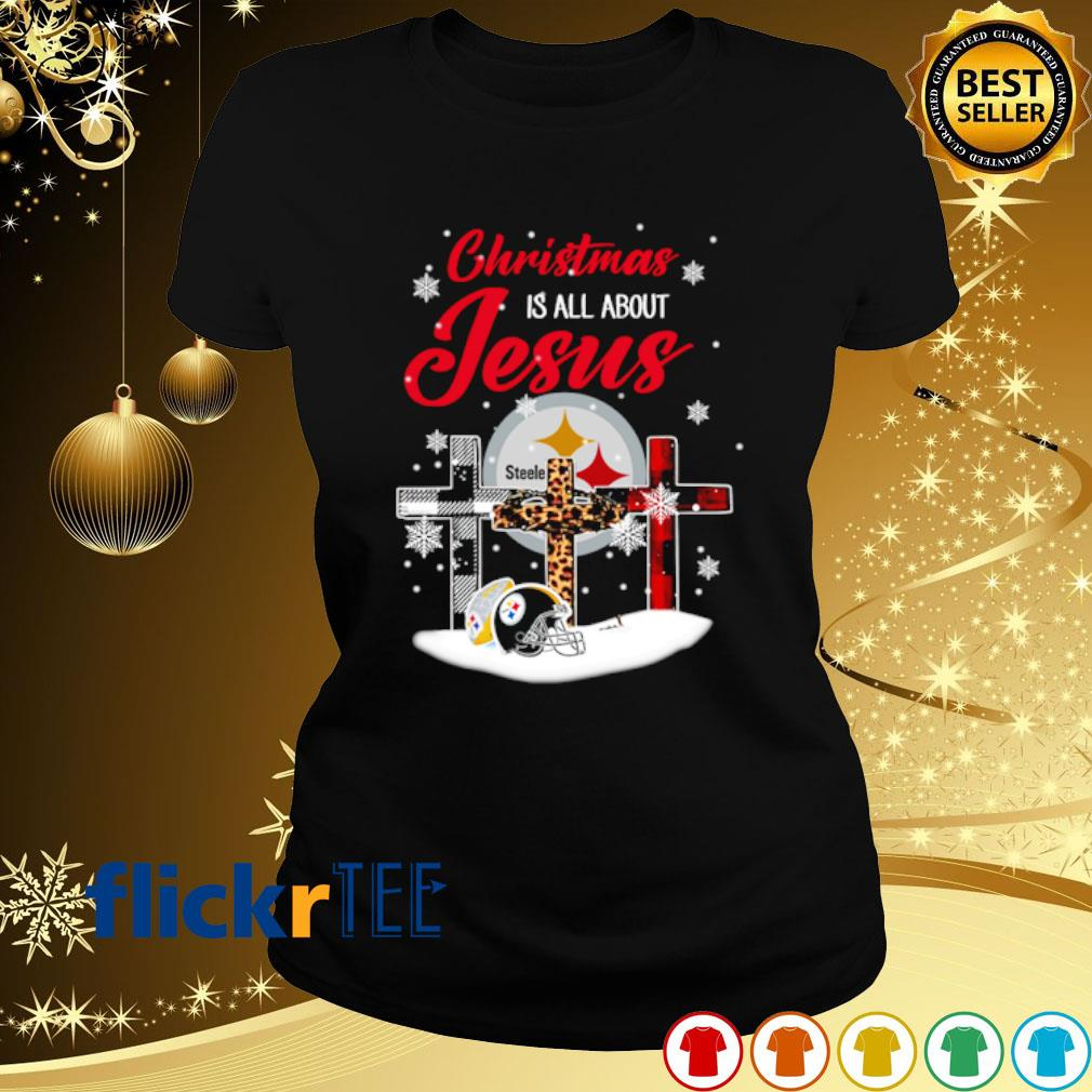 Steelers Christmas is all about Jesus Christmas s ladies-tee