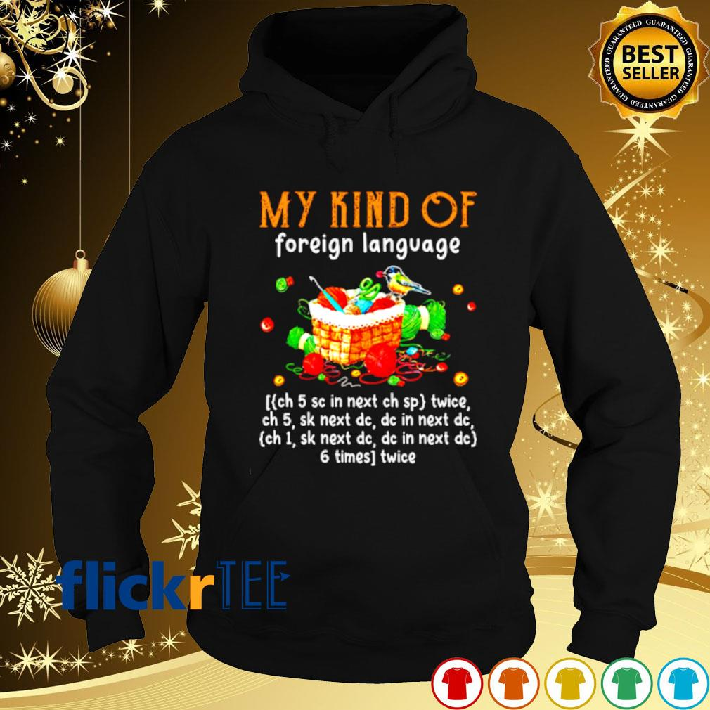 Yarn my kind of foreign language s hoodie