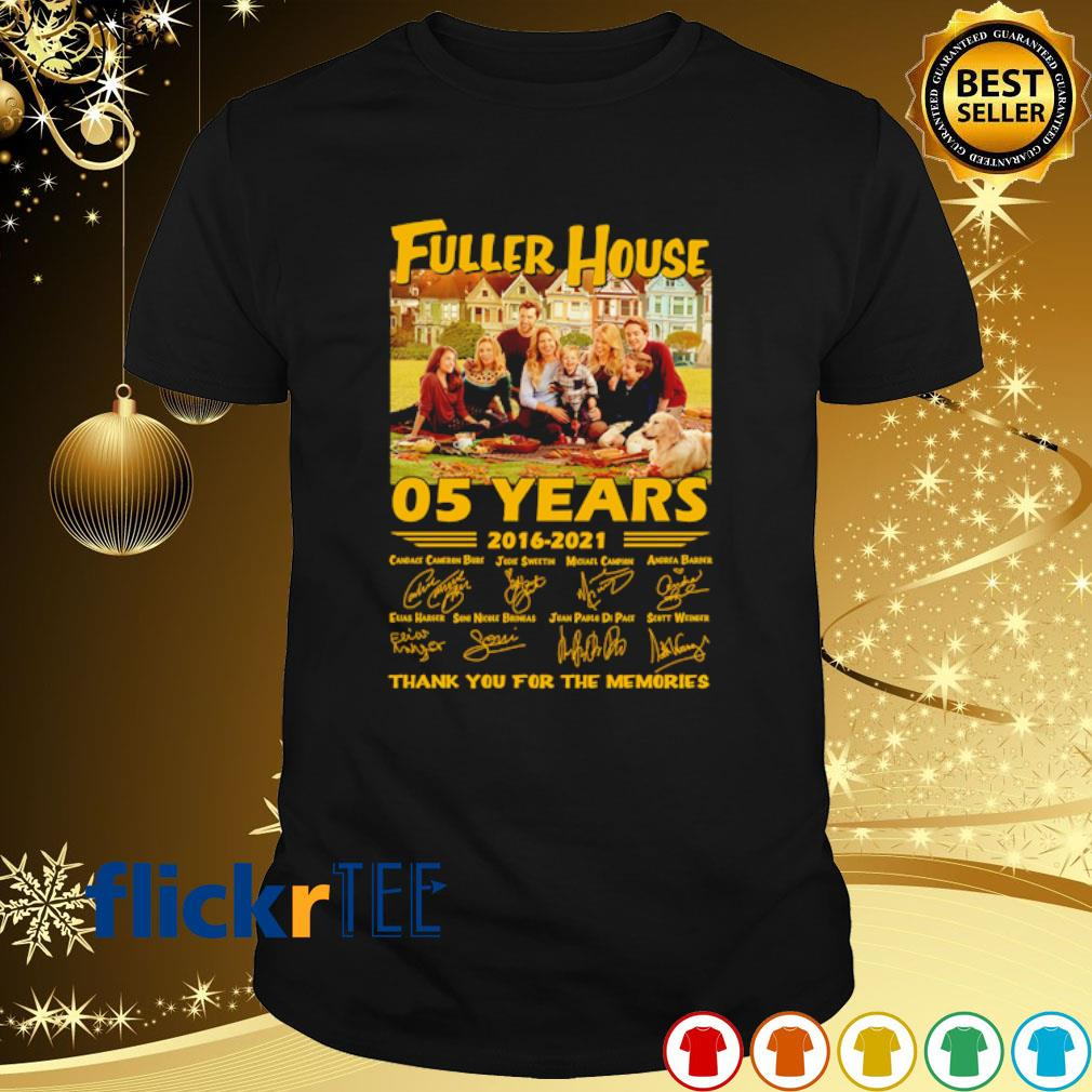 05 years of Fuller House 2016 2021 thank you for the memories signature shirt