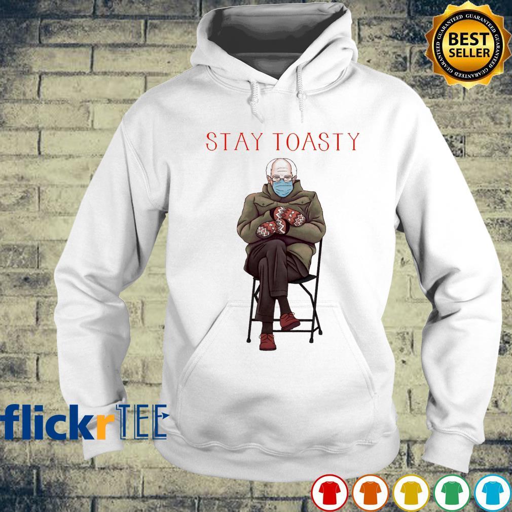 Stay toasty Bernie Sanders s hoodie